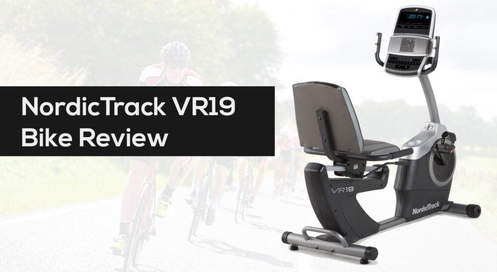 NordicTrack VR19 Bike Review