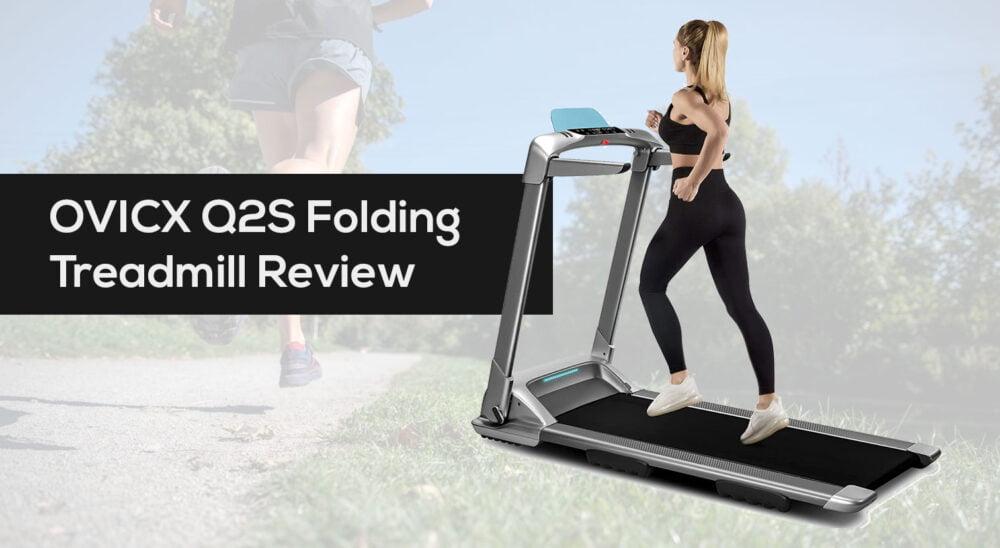 OVICX Q2S Folding Portable Treadmill Review Voucher Code