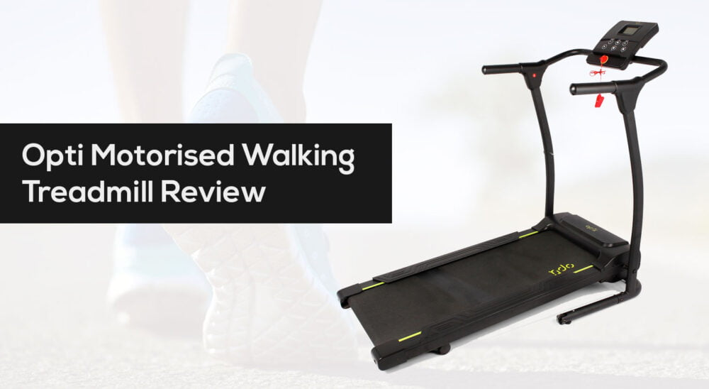 Opti Motorised Walking Treadmill review and cheapest price