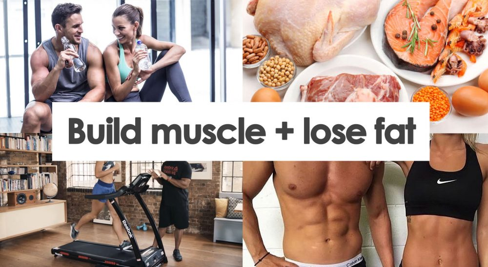 How to build muscle and lose fat essential guide