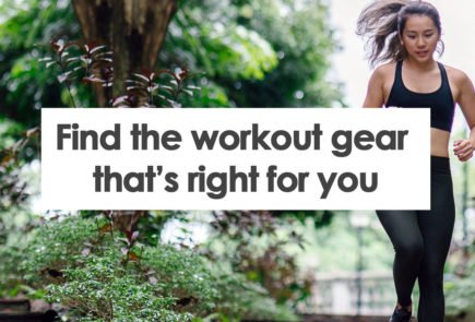 find the right workout gear for you